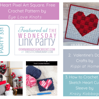 The Wednesday Link Party 331 featuring Valentine's Day Crochet and Craft Projects