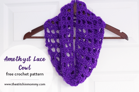 Amethyst Lace Cowl - Free Crochet Pattern - Scarf of the Month Club hosted by The Stitchin' Mommy and Oombawka Design | www.thestitchinmommy.com #ScarfoftheMonthClub2018