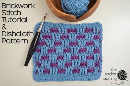 Let's Learn a New Crochet Stitch Pattern - Kitchen Crochet Edition: Brickwork Stitch Tutorial and Dishcloth Pattern - Free Crochet Pattern and Tutorial   www.thestitchinmommy.com