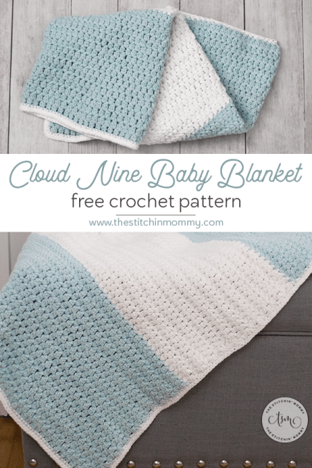Cloud Nine Baby Blanket - Free Crochet Pattern | www.thestitchinmommy.com