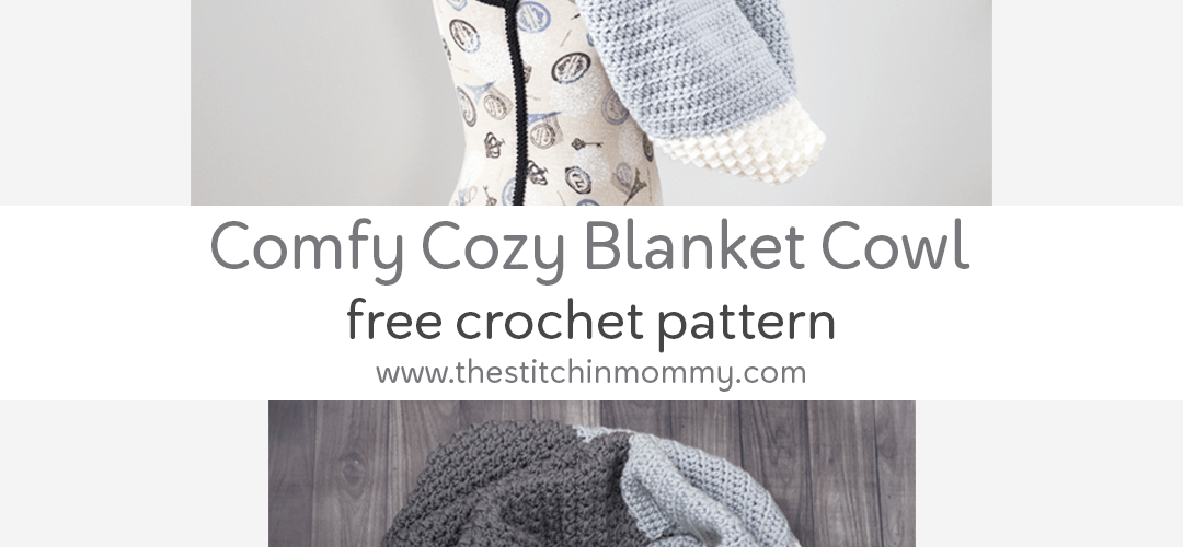 Comfy Cozy Blanket Cowl – Free Crochet Pattern