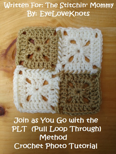 PLT (Pull Loop Through) Joining Method Tutorial by EyeLoveKnots for The Stitchin' Mommy | www.thestitchinmommy.com