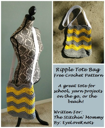 Ripple Tote Bag - Free Pattern by EyeLoveKnots, Contributor Post for The Stitchin' Mommy | www.thestitchinmommy.com
