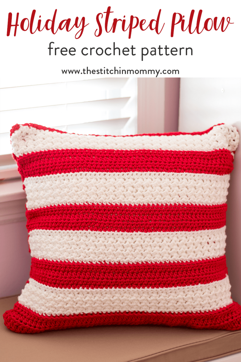 Holiday striped pillow free crochet pattern the stitchin mommy holiday striped pillow free crochet pattern thestitchinmommy 12weekschristmascal bankloansurffo Gallery