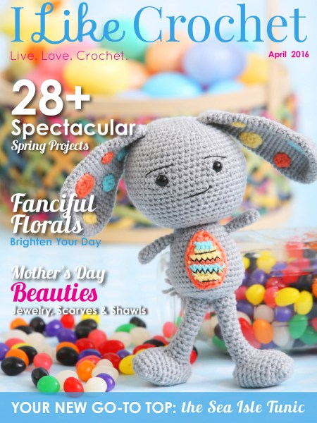 I Like Crochet Magazine April 2016 Issue The Stitchin Mommy