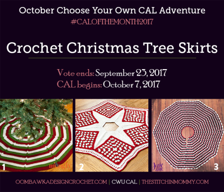 October Vote Post - CWU Choose Your Own CAL Adventure - Christmas Tree Skirts #CALoftheMonth2017   www.thestitchinmommy.com