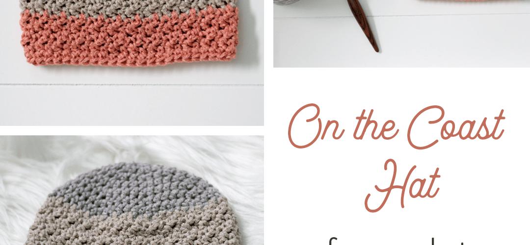 On the Coast Hat – Free Crochet Pattern