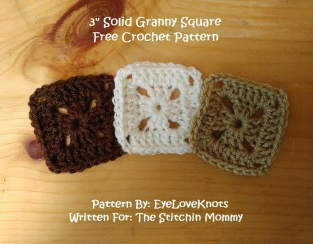 3 Inch Solid Granny Square - Free Crochet Pattern by EyeLoveKnots for The Stitchin' Mommy   www.thestitchinmommy.com