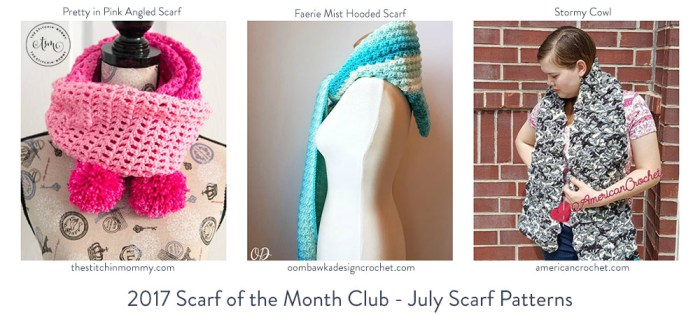 2017 Scarf of the Month Club hosted by The Stitchin' Mommy and Oombawka Design - July Scarf Patterns #ScarfoftheMonthClub2017 | www.thestitchinmommy.com