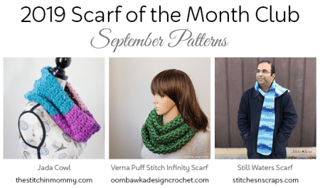 2019 Scarf of the Month Club hosted by The Stitchin' Mommy and Oombawka Design - September Patterns #ScarfoftheMonthClub2019 | www.thestitchinmommy.com