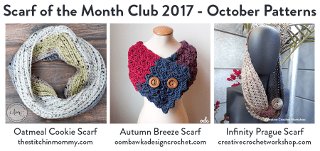 2017 Scarf of the Month Club hosted by The Stitchin' Mommy and Oombawka Design - October Scarf Patterns #ScarfoftheMonthClub2017 | www.thestitchinmommy.com