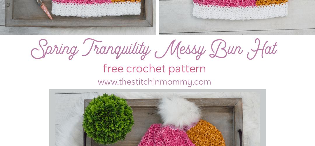 Spring Tranquility Messy Bun Hat – Free Crochet Pattern