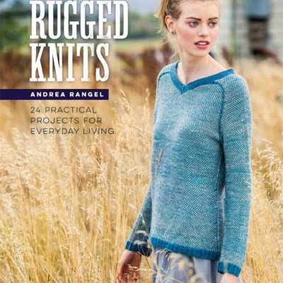 Rugged Knits by Andrea Rangel – Book Review and Pattern Excerpt
