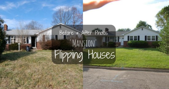 Before and after photos of the mansion flip house!