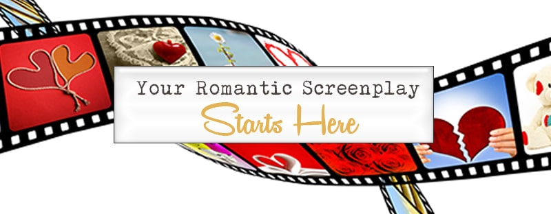 Your Romantic Screenplay Starts Here
