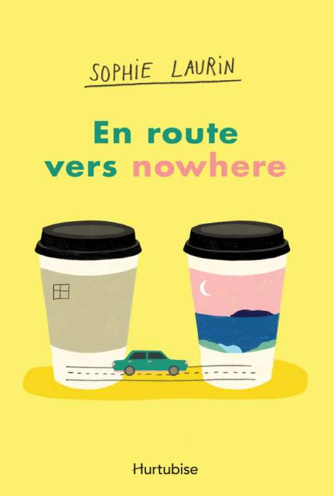 en_route_vers_nowhere_editions_hurtubise