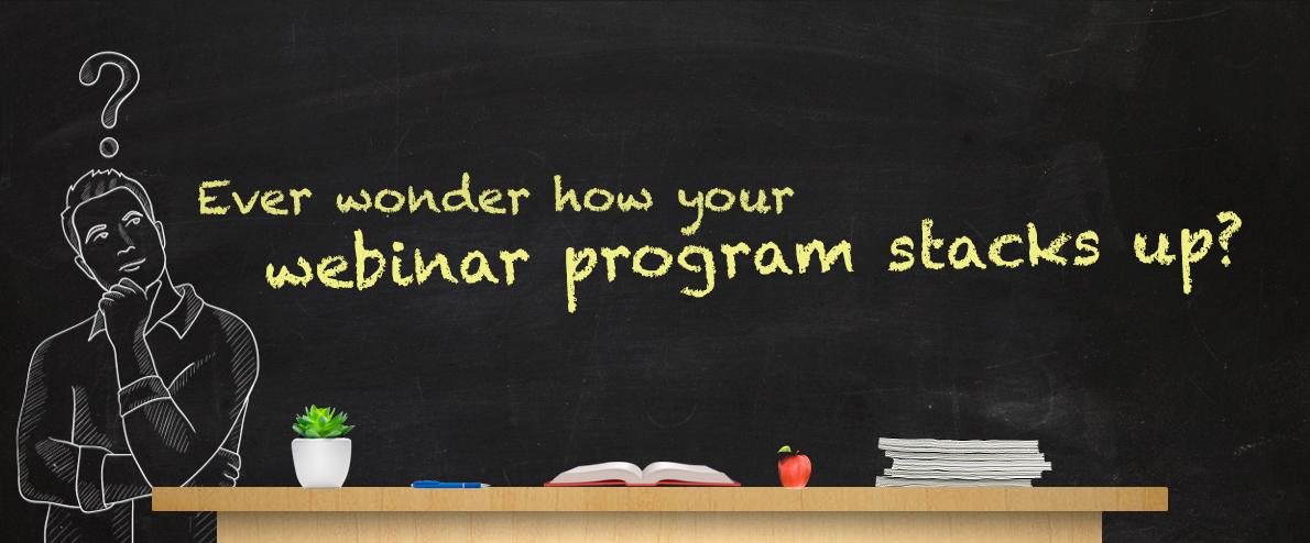 Get your Webinar Program Report Card!
