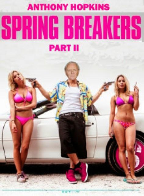 Spring Breakers 2 Poster