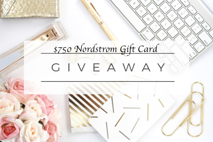 $750 Nordstrom Gift Card Giveaway