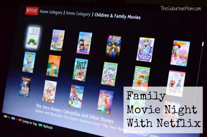 Family Movie Night With Netflix