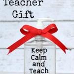 DIY Teacher Gift Keep Calm And Teach On
