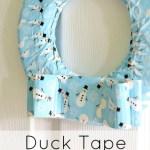 Duck Tape Wreath Turorial