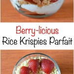 Berry-licious Rice Krispies Parfait