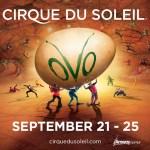 Cirque du Soleil OVO In Orlando September 21-25 ~ Giveaway