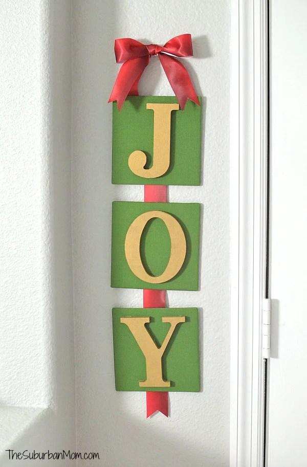 Joy Christmas Sign Craft Tutorial - The Suburban Mom
