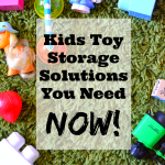 Kids Toy Storage Solutions