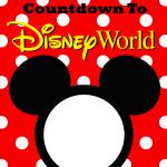Walt Disney World Countdown Printable