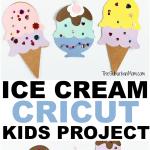 Ice Cream Cricut Kids Project