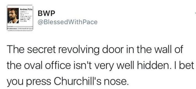This commentator thought the bust of Churchill might hold the key to unlocking the 'secret' door