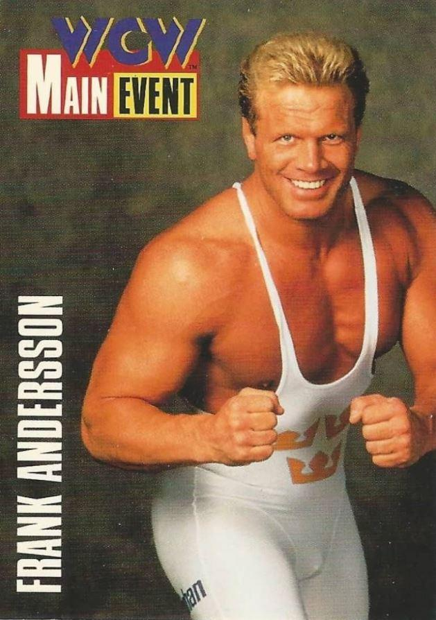 Frank Andersson wrestled in WCW and retired in 1995 before making a comeback four years ago