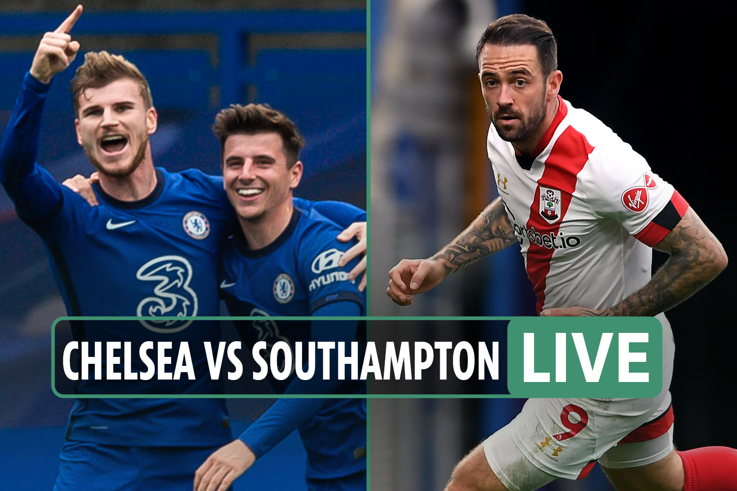 Chelsea vs Southampton LIVE: Stream, TV channel, score – Havertz fires Blues back in front after defensive woes
