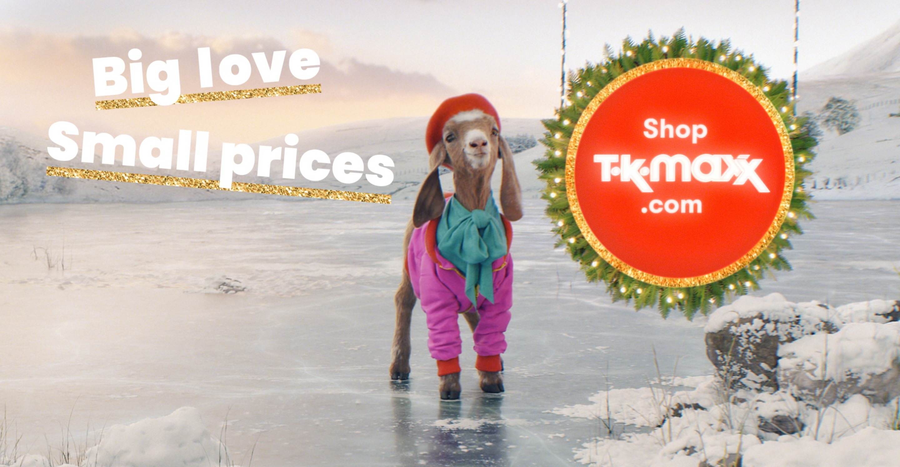 The advert ends with a reminder of TK Maxx' Christmas slogan, Big Love small prices