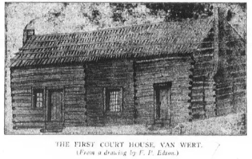 First Court House In Van Wert County Ohio where counties first murder trial was held