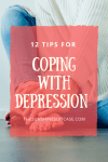 Coping with Depression- 12 Easy, Actionable Tips to Beat the Blues