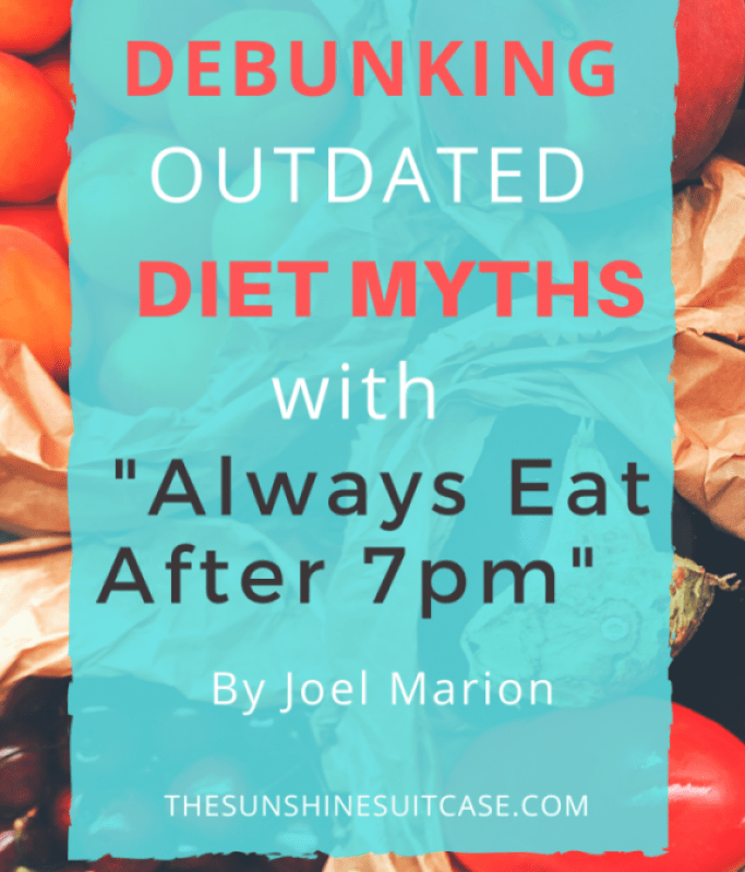Always Eat After 7pm Diet Myths-4