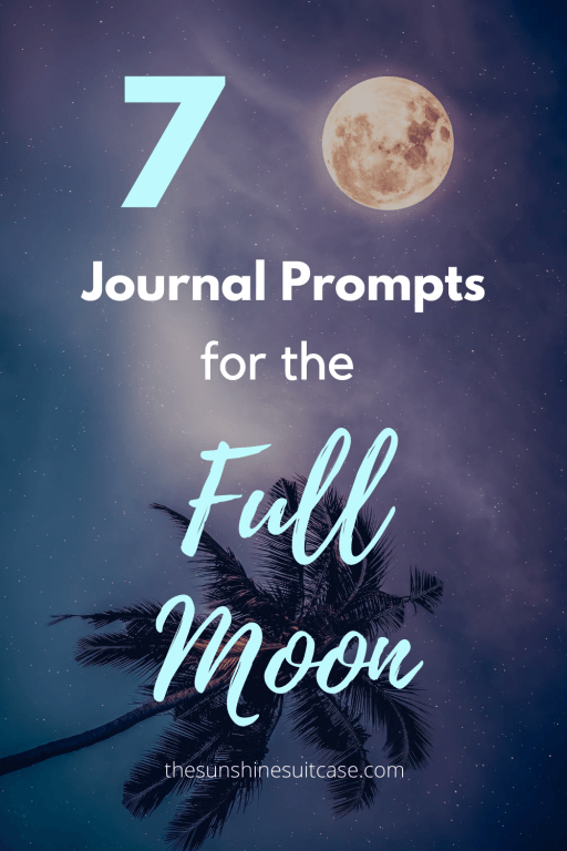 Harness the energy of the full moon and say goodbye to negative thoughts and emotions with these full moon journal prompts!