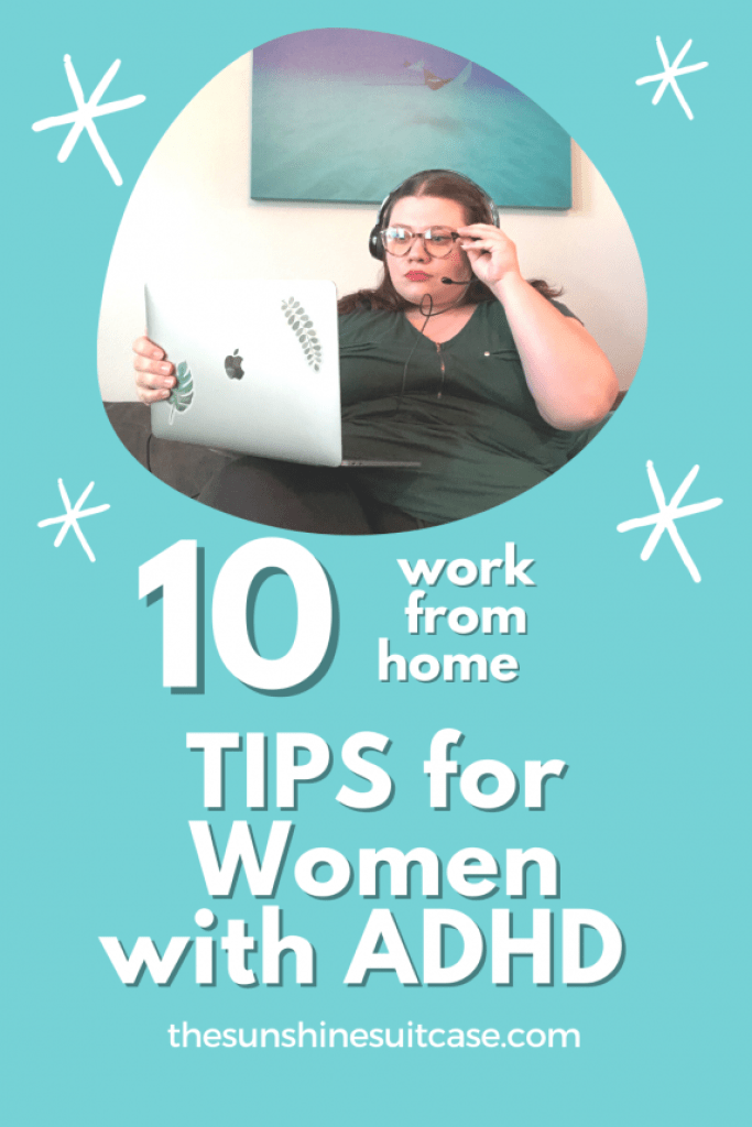 Work from Home tips for women with ADHD