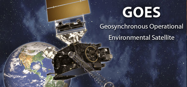 GOES - Geosynchronous Operational Environmental Satellite