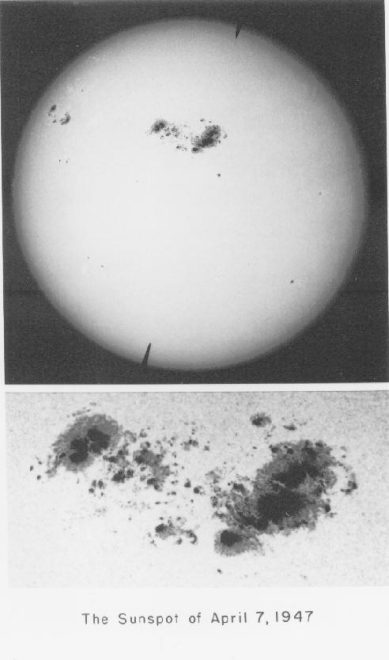 Here is a photo of the Sunspot of April 7, 1947 - The Great Spot of 1947 credit: University of Southern California website, copyright Carnegie Institution of Washington