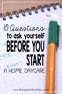 10 Questions to Ask Yourself Before You Open a Home Daycare