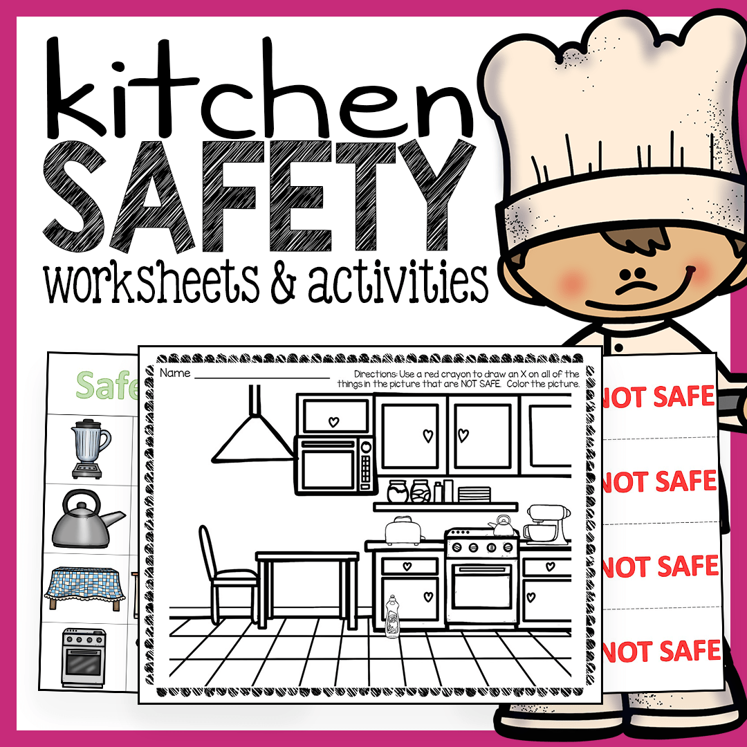 Kitchen Safety Pictures: Kitchen Safety Worksheets And Activities Pack