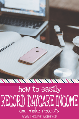How To Easily Record Daycare Income And Make Receipts