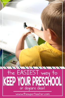 The Easiest Way to Keep Your Preschool [or Daycare] Clean