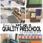 How to Set Up a Quality Preschool Classroom