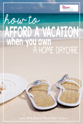 How to Afford a Vacation When You Own a Daycare