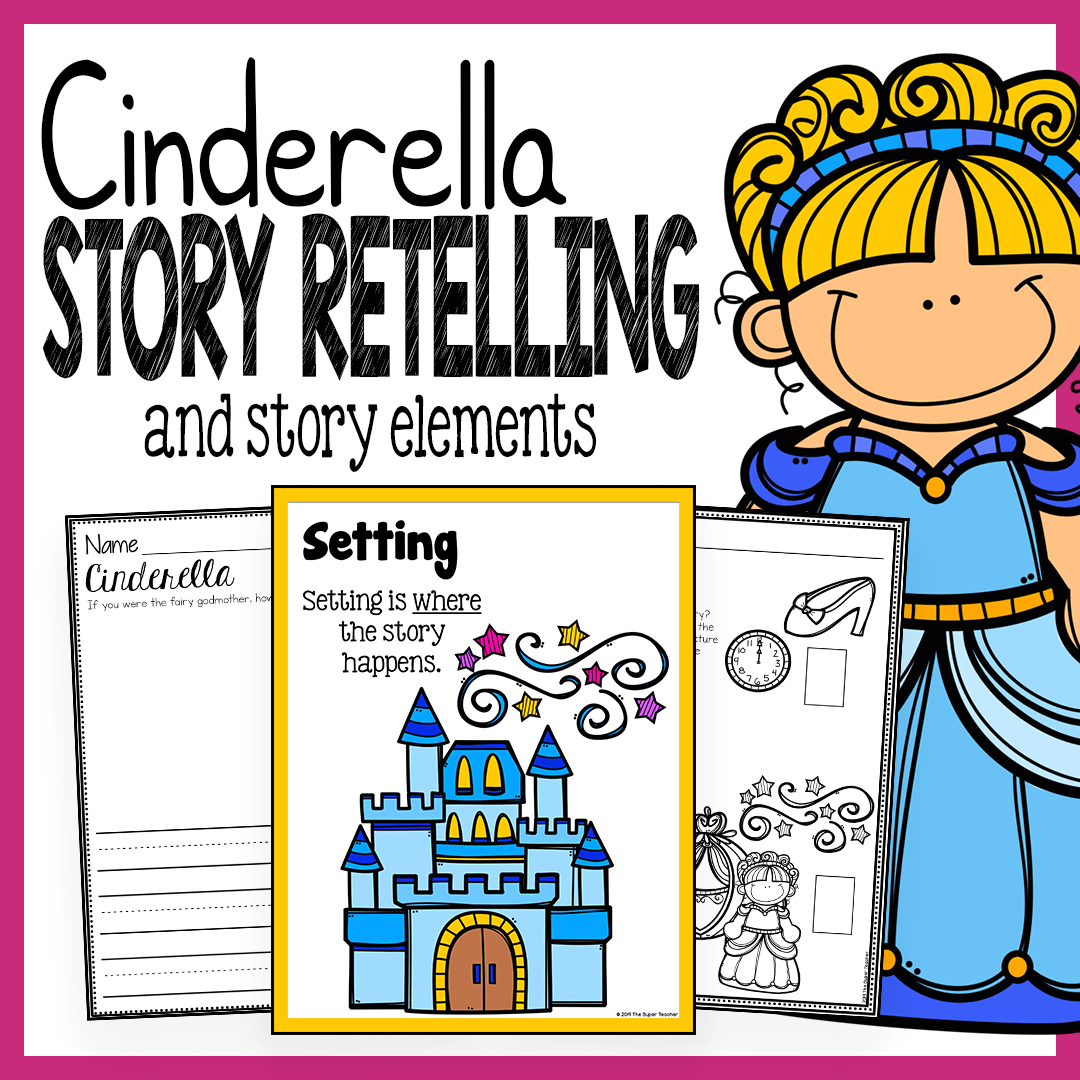 small resolution of Cinderella Story Elements and Story Retelling Worksheets Pack – The Super  Teacher